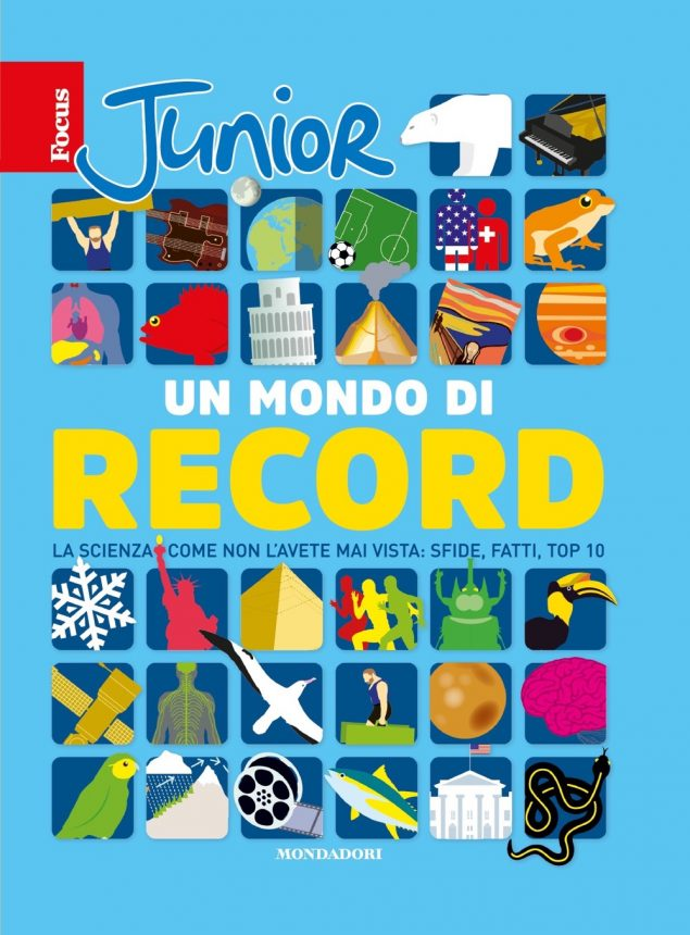Focus Junior. Un mondo di record