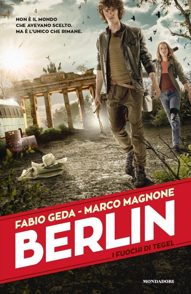 Berlin - 1. I fuochi di Tegel