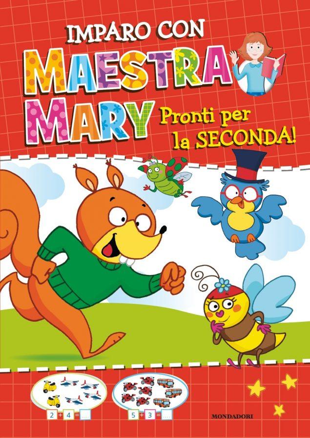 Imparo con Maestra Mary - 2. Pronti per la seconda