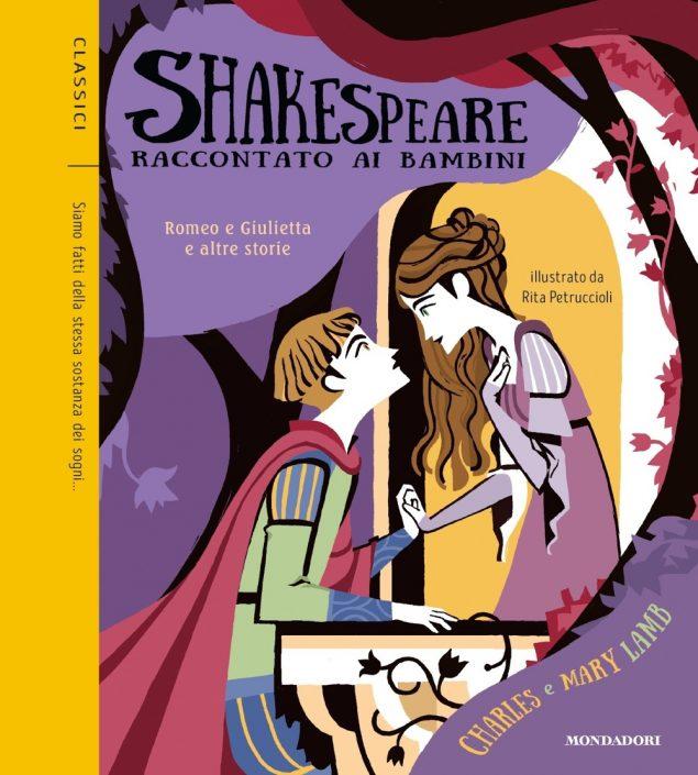 Shakespeare raccontato ai bambini. Romeo e Giulietta e altre storie