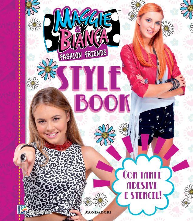 Maggie & Bianca. Fashion Friends - Style Book