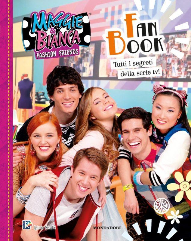 Maggie & Bianca. Fashion Friends - Fan Book