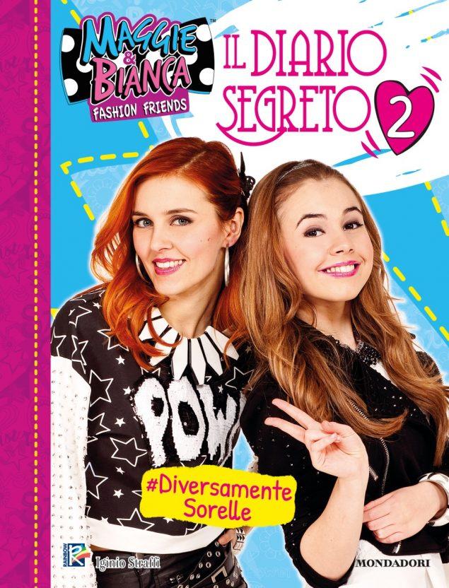 Maggie & Bianca. Fashion Friends - Il Diario Segreto 2