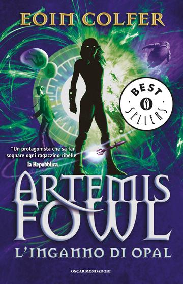 Artemis Fowl - 4.L'inganno di Opal