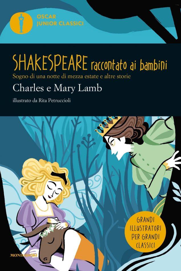Shakespeare raccontato ai bambini. Sogno di una notte di mezza estate e altre storie