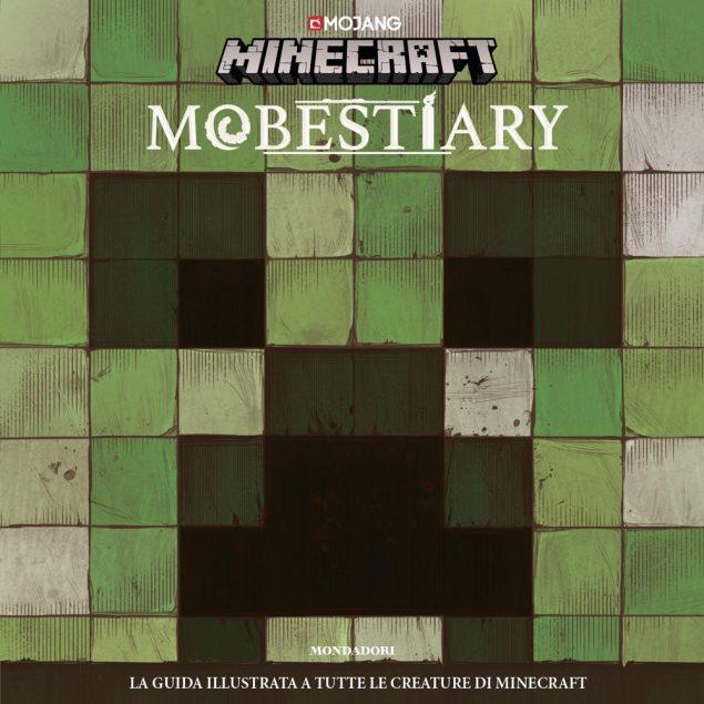 Minecraft - Mobestiary. La guida illustrata a tutte le creature di Minecraft