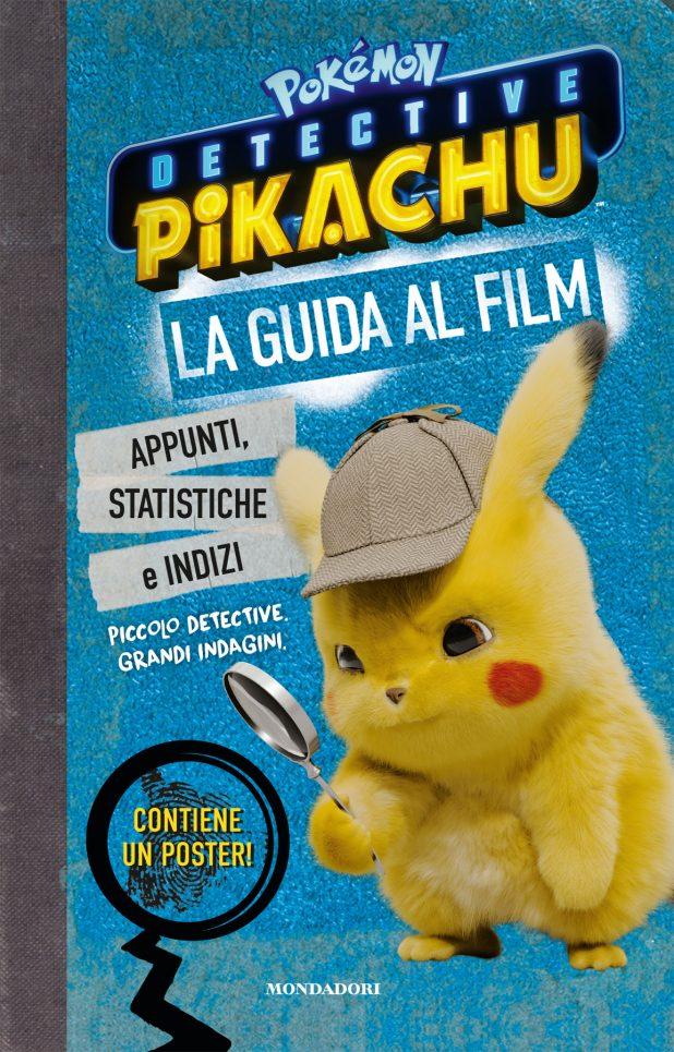 Detective Pikachu. La guida al film