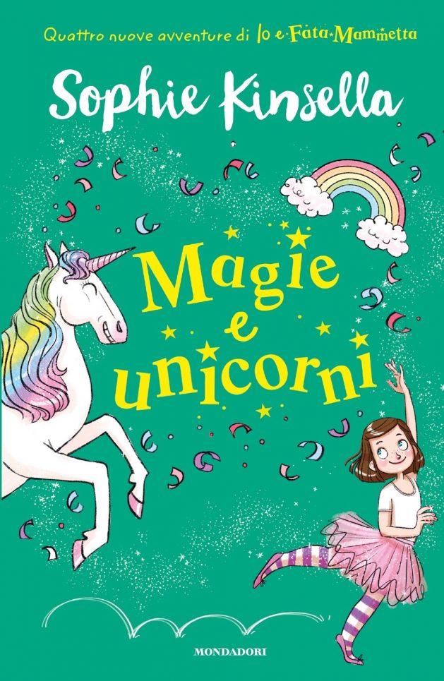 Io e Fata Mammetta 3. Magie e unicorni