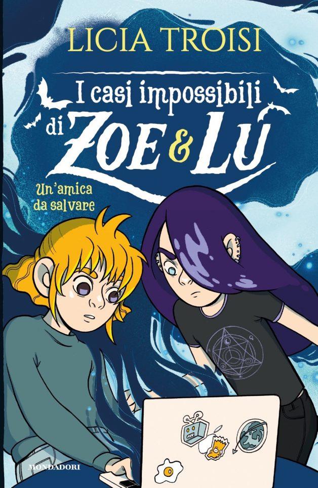 I casi impossibili di Zoe&Lu. Un'amica da salvare