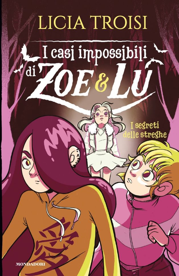 I casi impossibili di Zoe&Lu. I segreti delle streghe