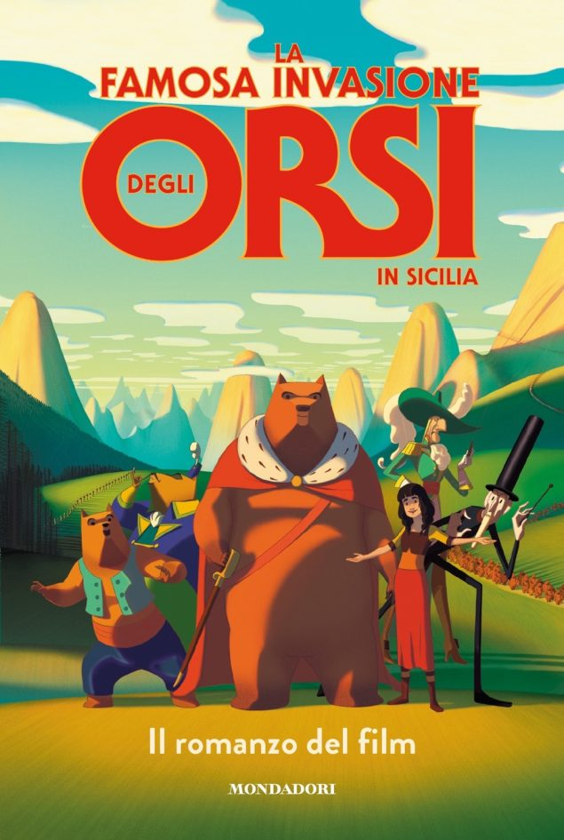 La famosa invasione degli orsi in Sicilia. Il romanzo del film