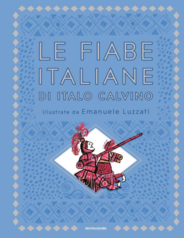 Le fiabe italiane di Italo Calvino illustrate da Emanuele Luzzati