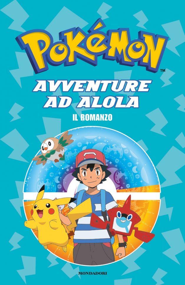 Il romanzo dei Pokemon. Avventure ad Alola