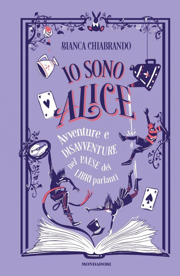 Io sono Alice. Avventure e disavventure dei libri parlanti