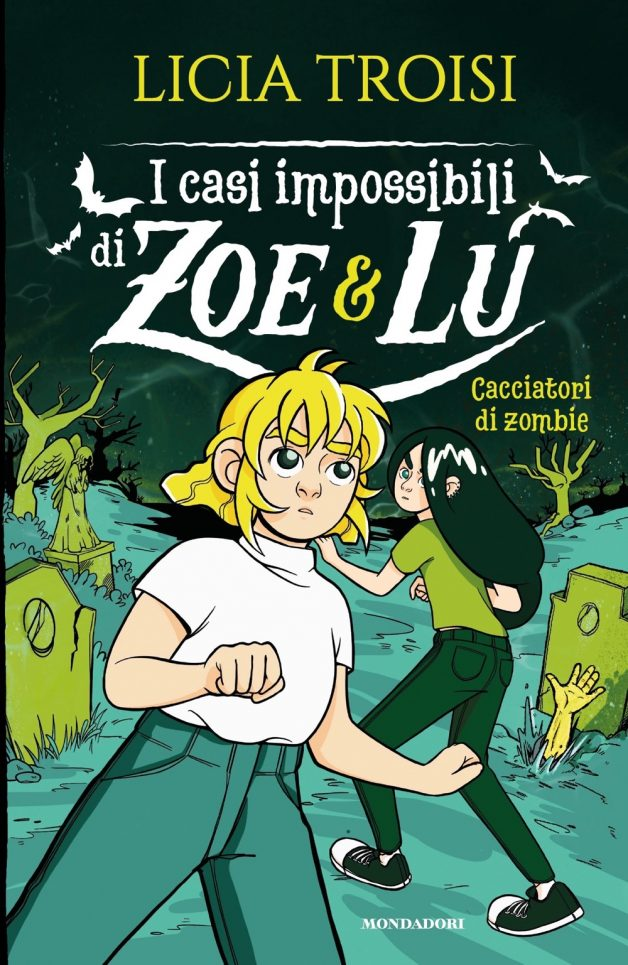 I casi impossibili di Zoe & Lu - 3. Cacciatori di zombie - Ragazzi Mondadori