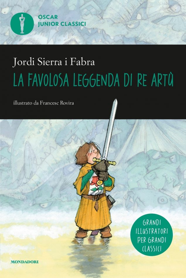 La favolosa leggenda di Re Artù