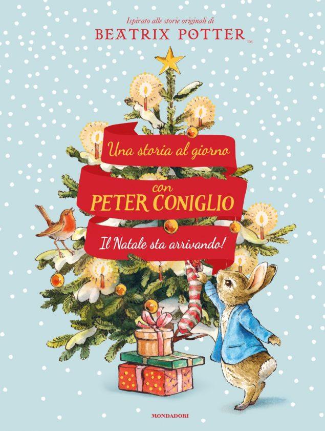 Una storia al giorno con Peter Coniglio. Il Natale sta arrivando!
