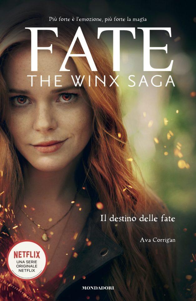 Fate: The Winx Saga. Il destino delle Fate