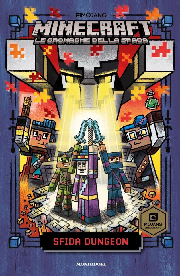 Minecraft. Le cronache della spada - 5. Sfida Dungeon