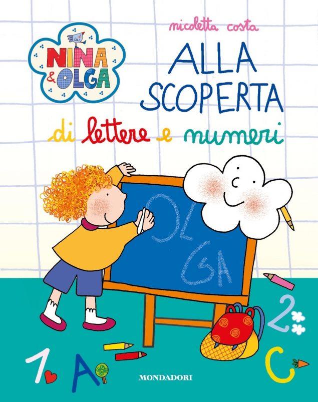 Nina&Olga. Alla scoperta di lettere e numeri
