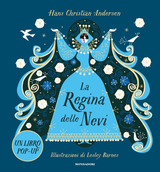La Regina delle Nevi. Libro pop-up