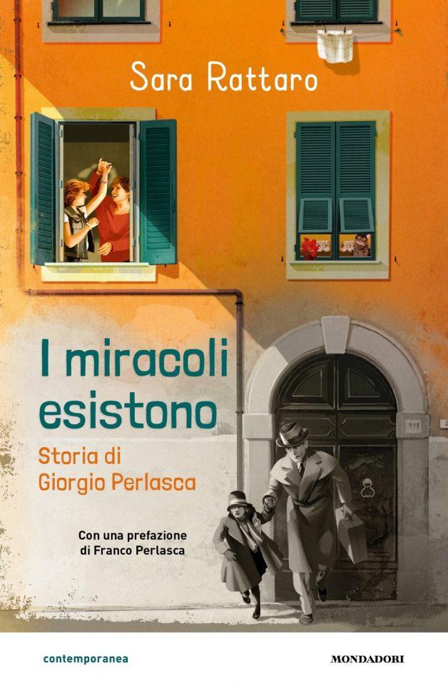 I miracoli esistono. La storia di Giorgio Perlasca