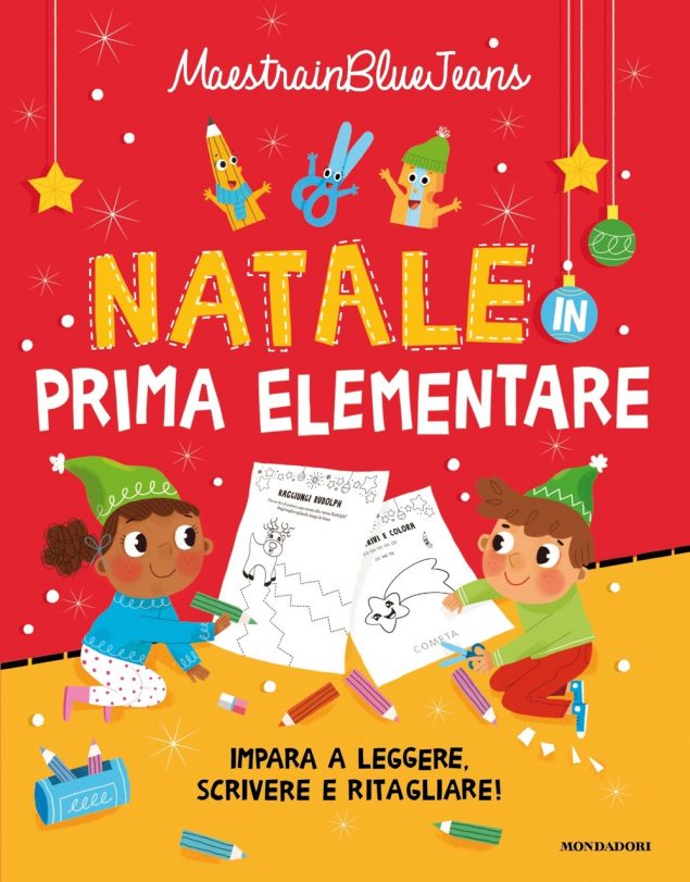 Natale in prima elementare. Impara a leggere, scrivere e ritagliare!